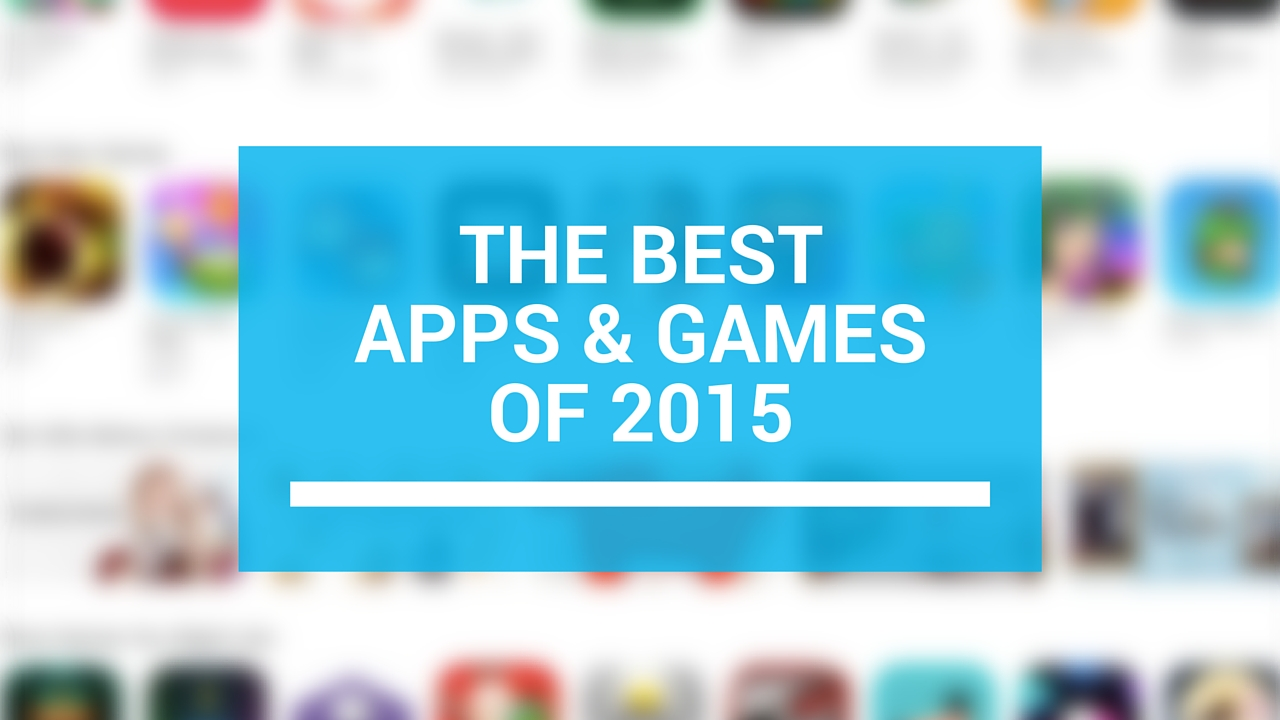 best apps games 2015